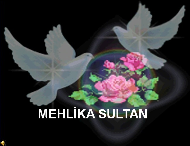 MEHLİKA SULTAN